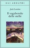 Il vagabondo delle stelle by Jack London