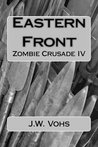 Eastern Front (Zombie Crusade, #4)