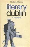 Literary Dublin; A History