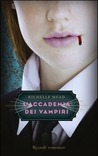 L'accademia dei vampiri by Richelle Mead