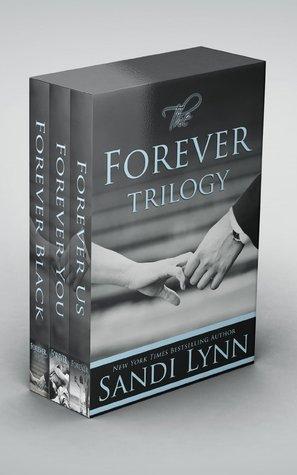The Forever Trilogy (Forever, #1-3)