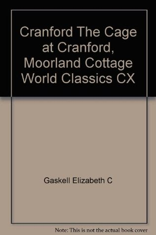 Cranford The Cage at Cranford, Moorland Cottage World Classics CX