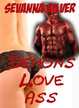 Demons Love Ass