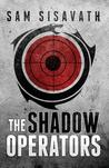 The Shadow Operators: Origins (Shadow Operators, #1)