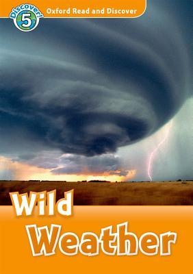 Wild Weather [With CD (Audio)]