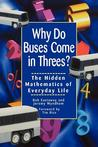 Why Do Buses Come in Threes by Robert Eastaway