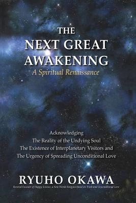 The Next Great Awakening: A Spiritual Renaissance