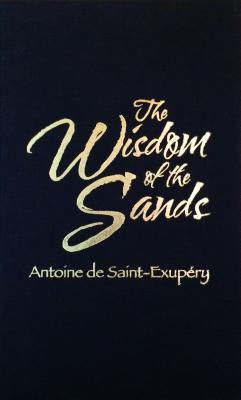 Ebook The Wisdom of the Sands by Antoine de Saint-Exupéry DOC!