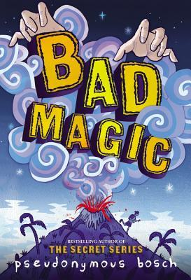 Bad Magic (Bad, #1)