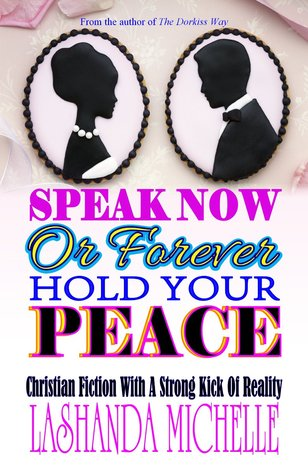 Speak Now Or Forever Hold Your Peace