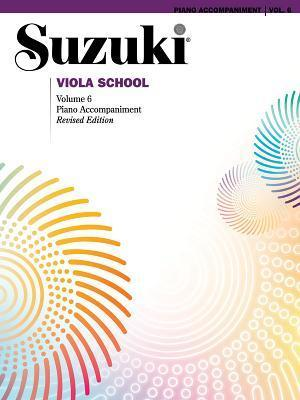 Suzuki Viola School Volume 6 Piano Accompaniments