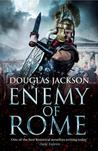 Enemy of Rome by Douglas Jackson