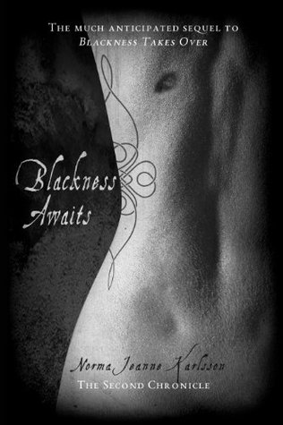 Ebook Blackness Awaits by Norma Jeanne Karlsson read!