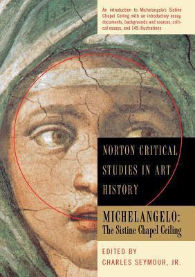 Michelangelo: The Sistine Chapel Ceiling