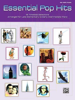 Essential Pop Hits: 15 Timeless Selections Arranged for Late Elementary to Early Intermediate Piano