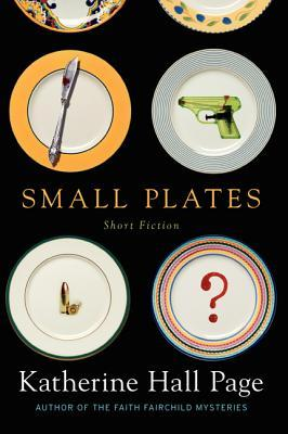 Book Review: Katherine Hall Page's Small Plates