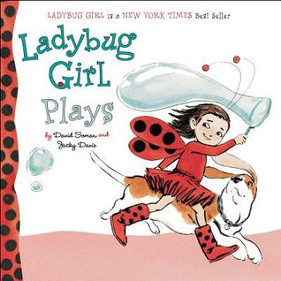 Ladybug Girl Plays by David Soman
