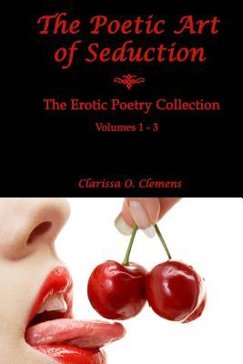 The Poetic Art of Seduction: Erotic Poetry Collection
