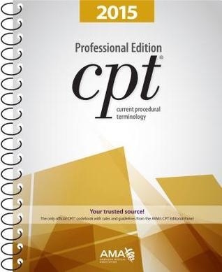 CPT 2015 Professional Edition: Current Procedural Terminology