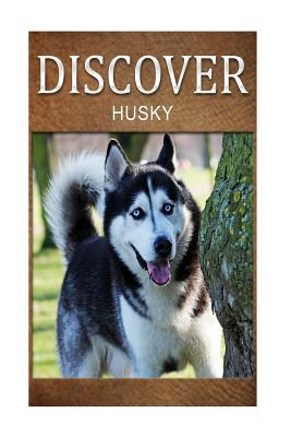 Husky - Discover: Early Reader's Wildlife Photography Book