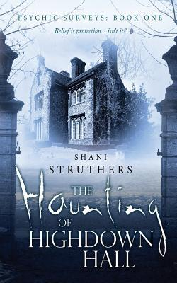 Ebook The Haunting of Highdown Hall by Shani Struthers DOC!