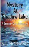 Mystery at Shadow Lake by B.L. Hoffman