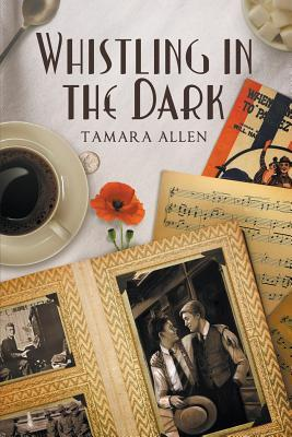 Whistling in the Dark by Tamara  Allen