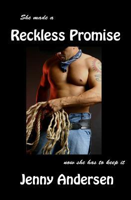 Reckless Promise by Jenny Andersen