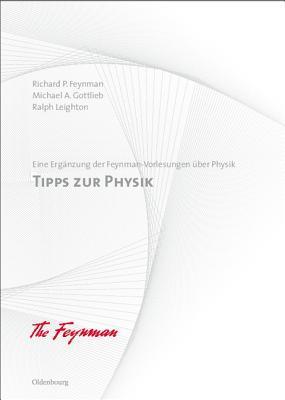 Tipps Zur Physik: Eine Erganzung Der Feynman-Vorlesungen Uber Physik