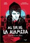 Al sur de la Alameda by Lola Larra (Claudia Larragu...