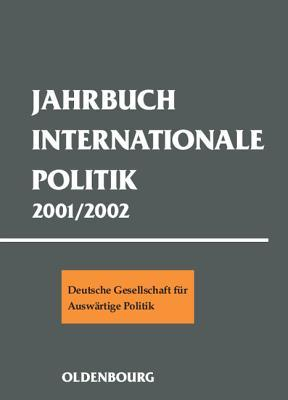 Jahrbuch Internationale Politik 2001-2002
