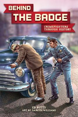 Ebook Behind the Badge: Crimefighters Thorough History by Ed Butts read!