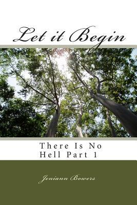 Let It Begin: Part 1