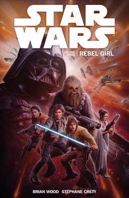 Star Wars Volume 3: Rebel Girl