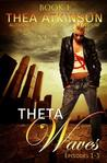 Theta Waves Book 1 (Theta Waves #1-3)