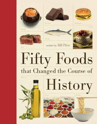 Image result for Fifty Foods that Changed the Course of History