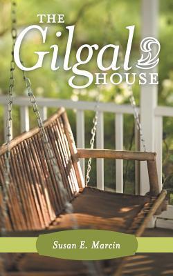 The Gilgal House