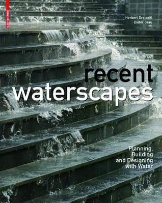 New Waterscapes por Herbert Dreiseitl FB2 MOBI EPUB 978-3764372453
