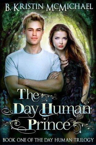 El libro de The Day Human Prince autor B. Kristin McMichael EPUB!