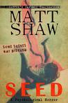 Seed by Matt Shaw