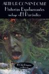 Historias espeluznantes by Arthur Conan Doyle
