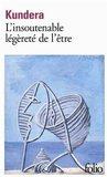L'insoutenable Légèreté De L'être by Milan Kundera