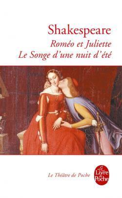 Roméo et Juliette / Le Songe d'une nuit d'été