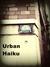 Urban Haiku - Poetry for th...