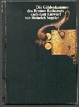 Die Güldenkammer des Bremer Rathauses nach dem Entwurf von Heinrich Vogeler