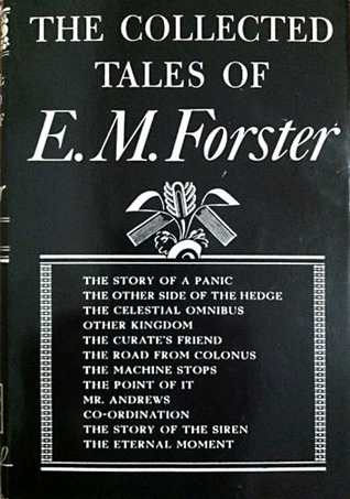 The Collected Tales of E.M. Forster