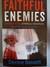 Faithful Enemies: A Fiction...