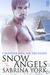 Snow Angels (Calendar Men, #12)