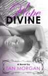 Hope Divine by Tan Morgan