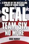 SEAL Team Six: No More #1